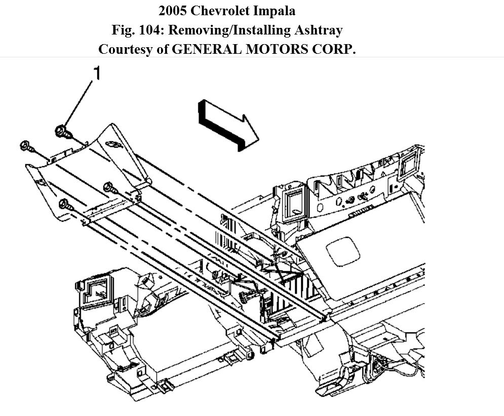 Service manual [Remove Ash Tray In A 2008 Chevrolet Impala