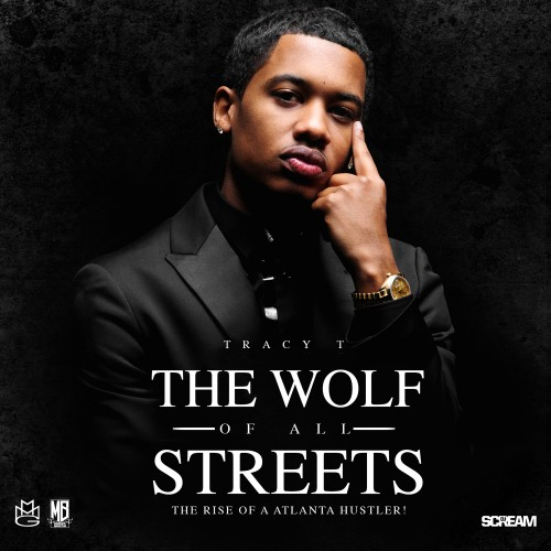 tracy-t-the-wolf-of-all-streets
