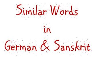 Similar Words in German and Sanskrit