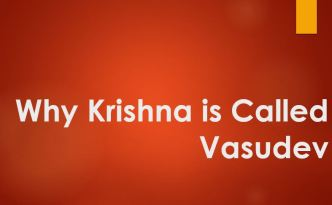 Why Krishna is called Vasudev
