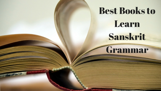 Best Books to Learn Sanskrit Grammar