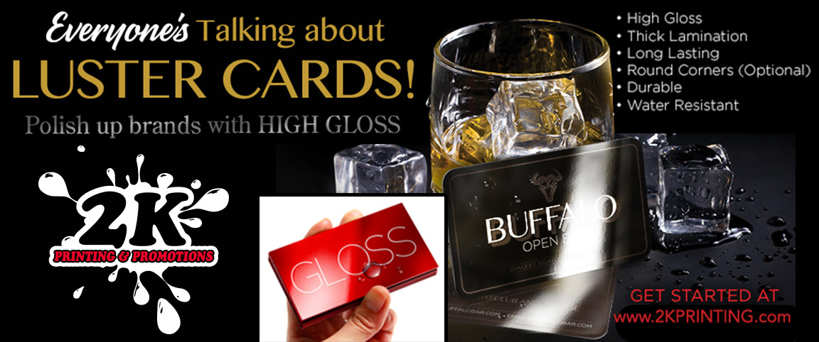 New! High Gloss Laminated Luster Cards From 2K Printing