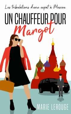 Un chauffeur pour Margot