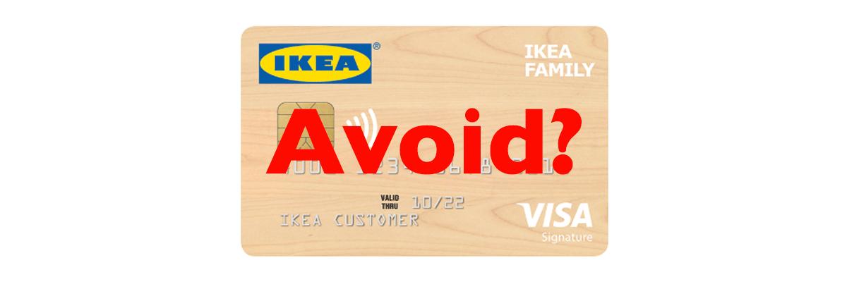 IKEA Credit Card Avoid?