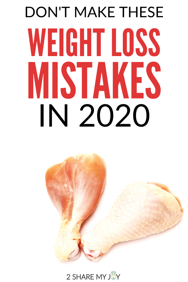 Don't make these weight loss mistakes in the new year 2020. Plus simple tips for healthy weight loss. Stick to your new year's resolution!