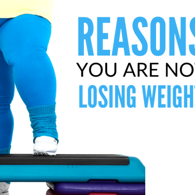 8 Surprising Reasons You Are Not Losing Weight