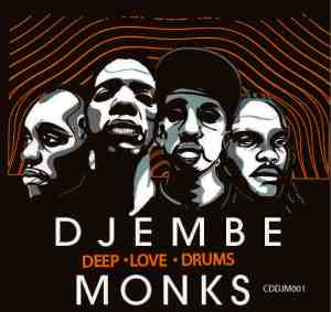 Djembe Monks Deep Love Drums Cover