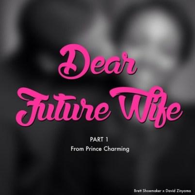 David-Zinyama-Dear-Future-Wife-1