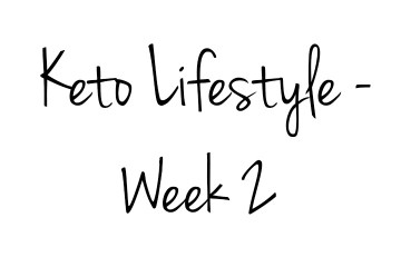 The Keto Diet - Week