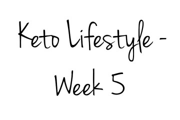 The Keto Diet – Week 5 banner