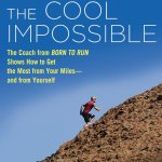 The Cool Impossible – New Running Reads