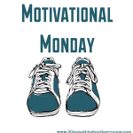 Motivational Monday – Has Anyone Seen my Motivation??