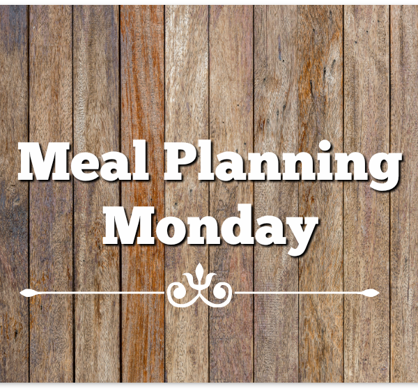 Meal Planning Monday 3/20/17