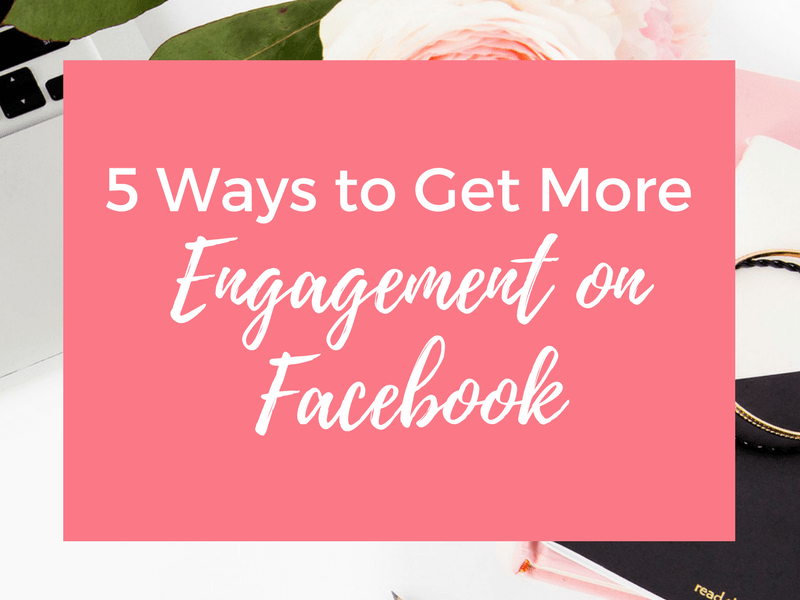 5-ways-get-more-engagement-facbook