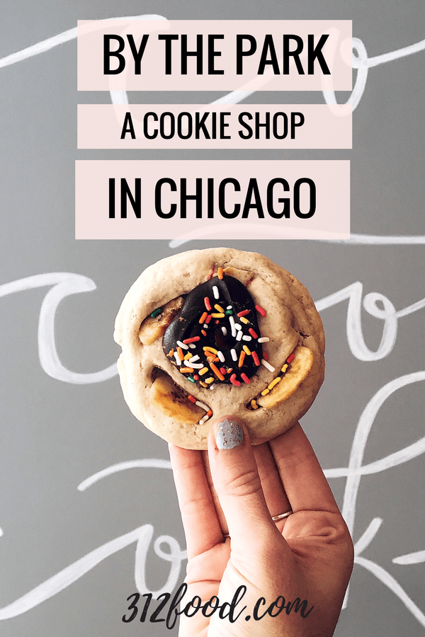 By The Park, a cookie shop in Lincoln Park, Chicago. www.312food.com