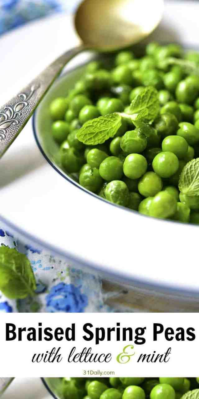 Braised Spring Peas with Lettuce and Mint | 31Daily.com