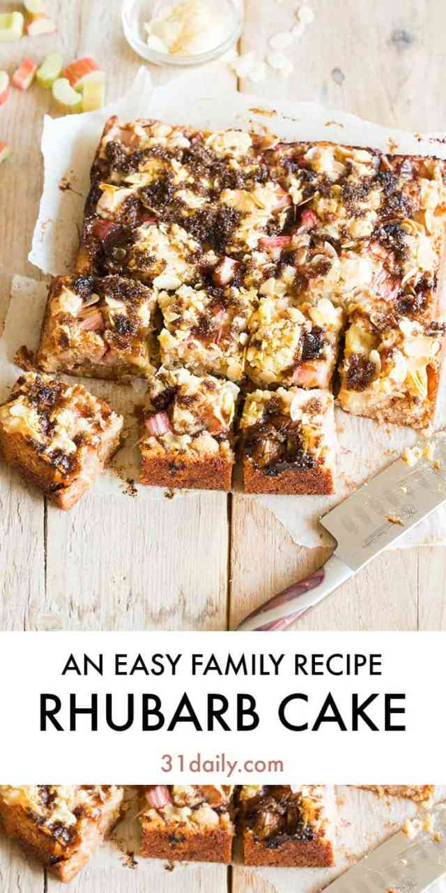 Rhubarb Cake - A Simple Recipe I Wait for All Year Long | 31Daily.com