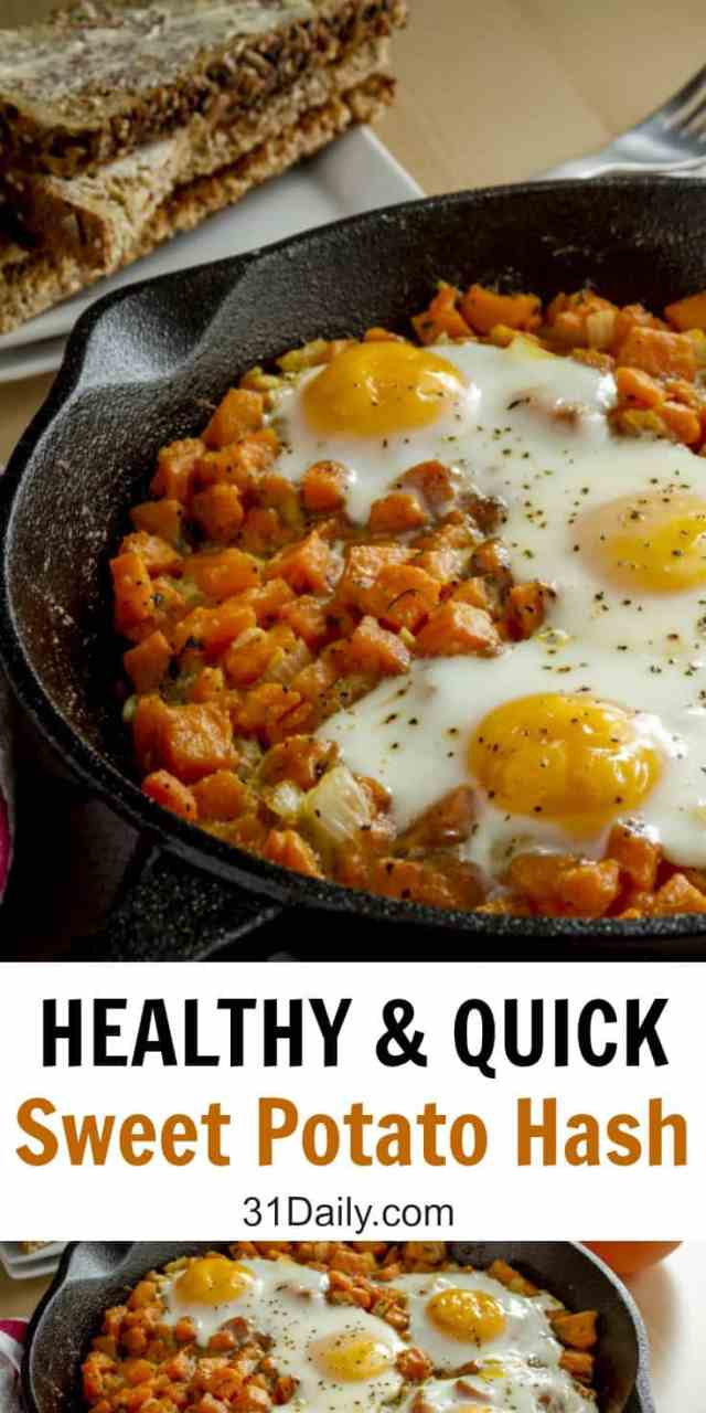 Quick and Healthy Sweet Potato Hash | 31Daily.com