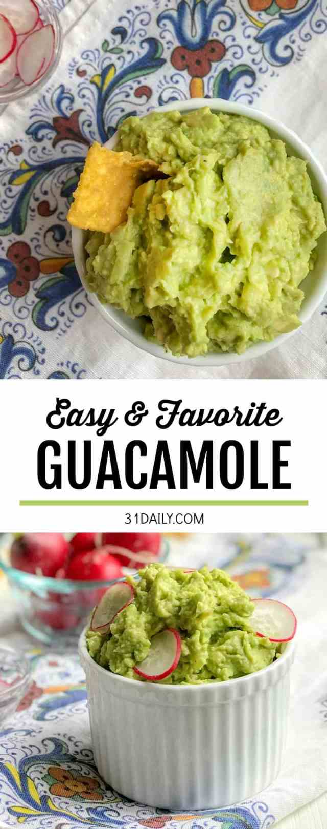All Time Favorite Best Guacamole Recipe | 31Daily.com