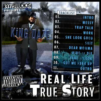 Work - Graphic Design - Album Cover - King Daze Real Life True Story