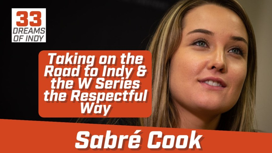 Sabré Cook - American Female Driver with Dreams of the Indy 500