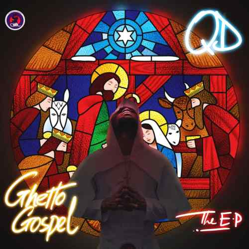 QD Ghetto Gospel EP