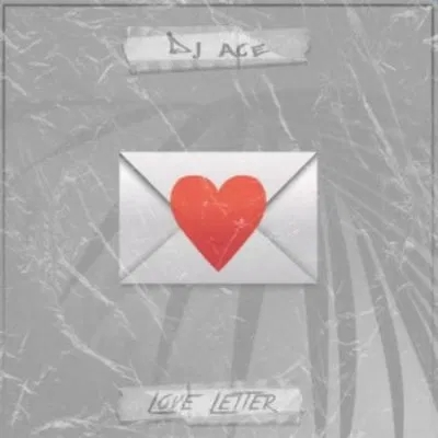 Download DJ Ace Love Letter Mp3