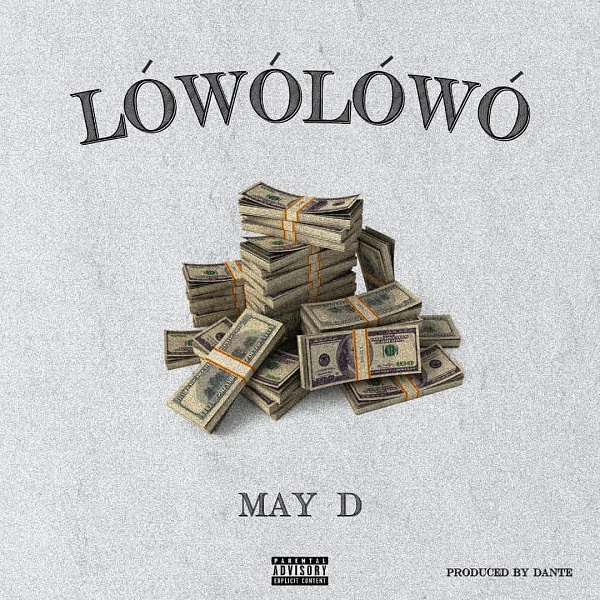 Download May D Lowo Lowo Mp3