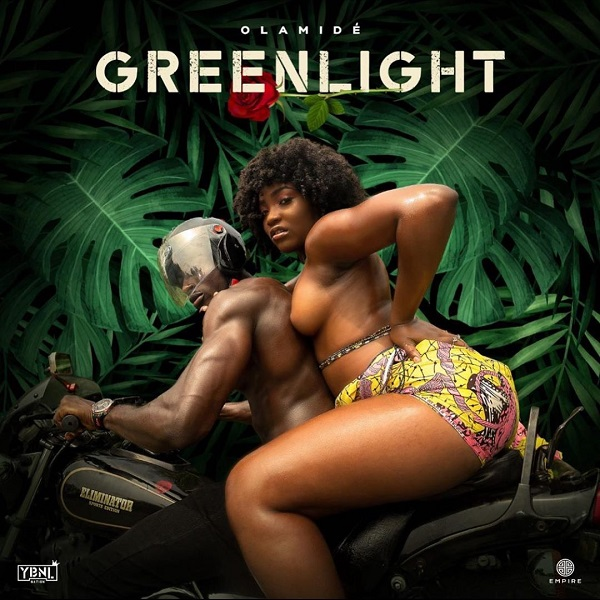Greenlight Mp3 by Olamide