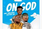 Download Umu Obiligbo On God Mp3