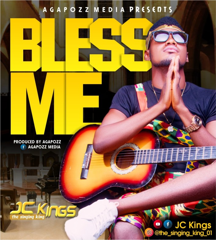 Download JC Kings Bless Me Mp3