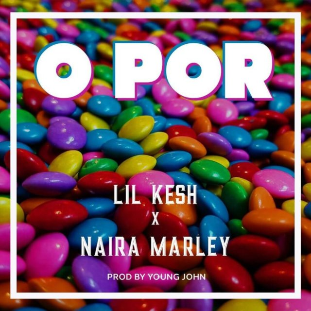Download Lil Kesh O Por Mp3