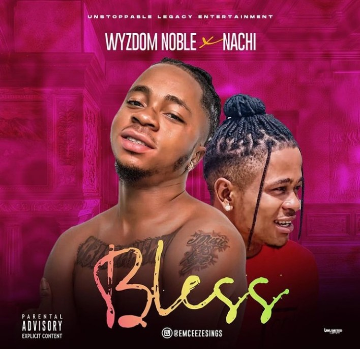 Wyzdom Noble Bless Mp3 Download