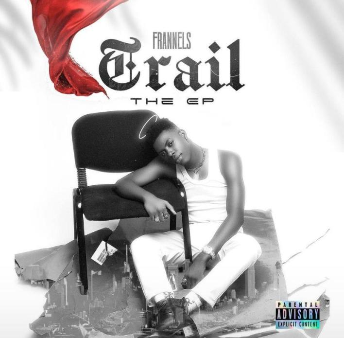 Frannels – Trail EP