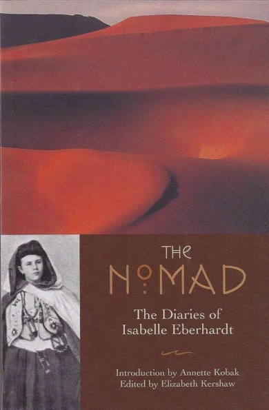 The Nomad - Isabelle Eberhardt