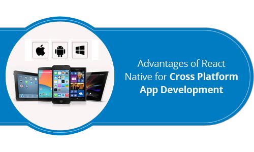 advantages of react native for cross platform app development