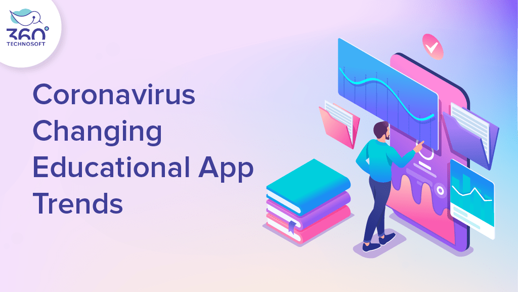 MHow Coronavirus is Changing Trends of Educational Apps?