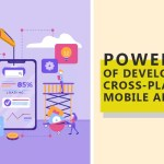 Powers of Developing Cross-Platform Mobile Apps