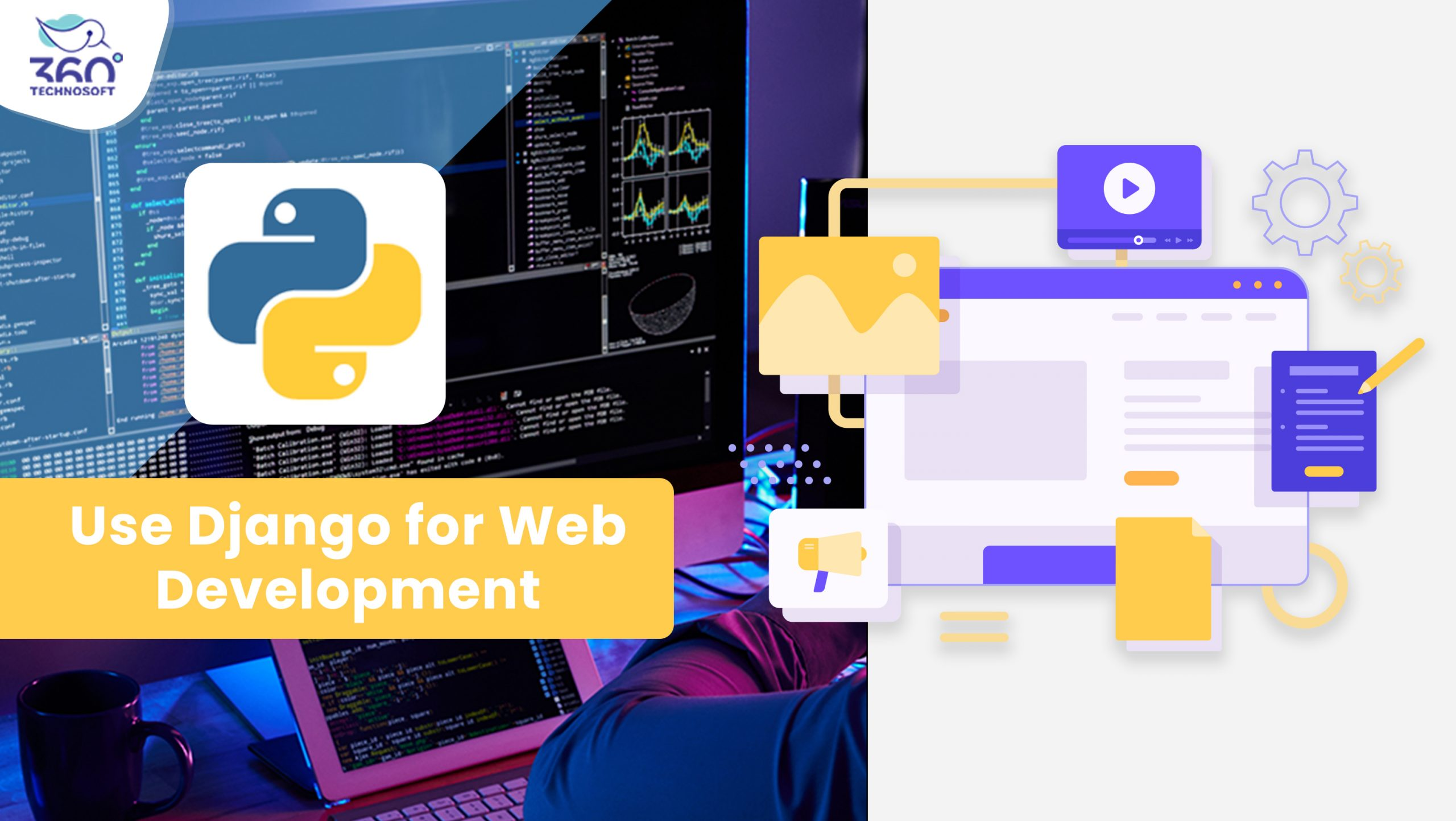 MTop Reasons to Use Django framework for Web Development Project