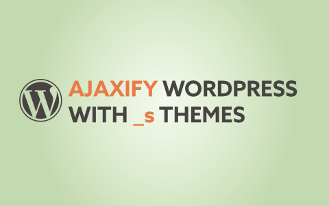 Ajaxify _s