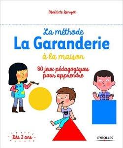 Méthode La Garnderie à la maison