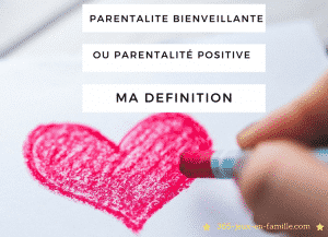 parentalite-bienveillante-ou-positive-ma-definition