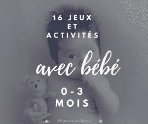 16 jeux et activités à faire avec bébé 0-3 mois