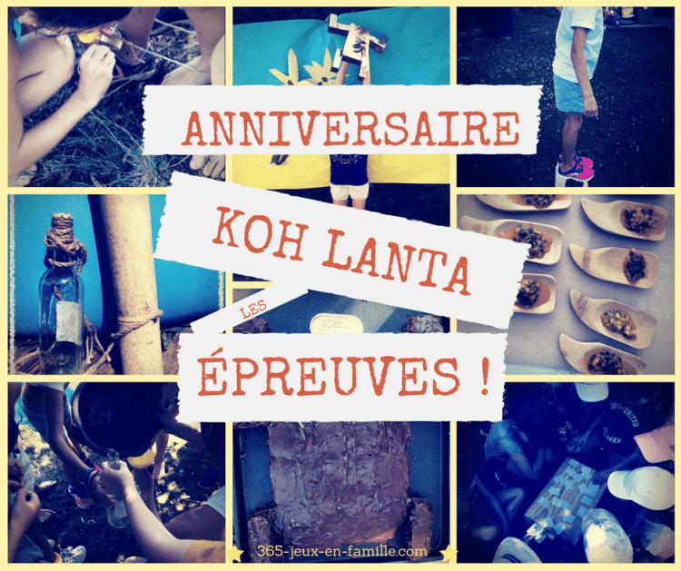 Anniversaire Koh Lanta : les épreuves