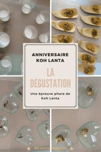 la dégustation Koh Lanta