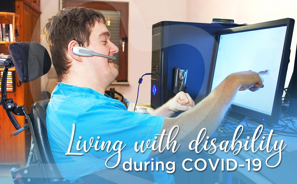 Living with a disability during Covid 19