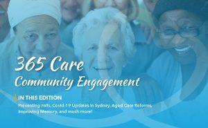 365 Care Community Engagement – July