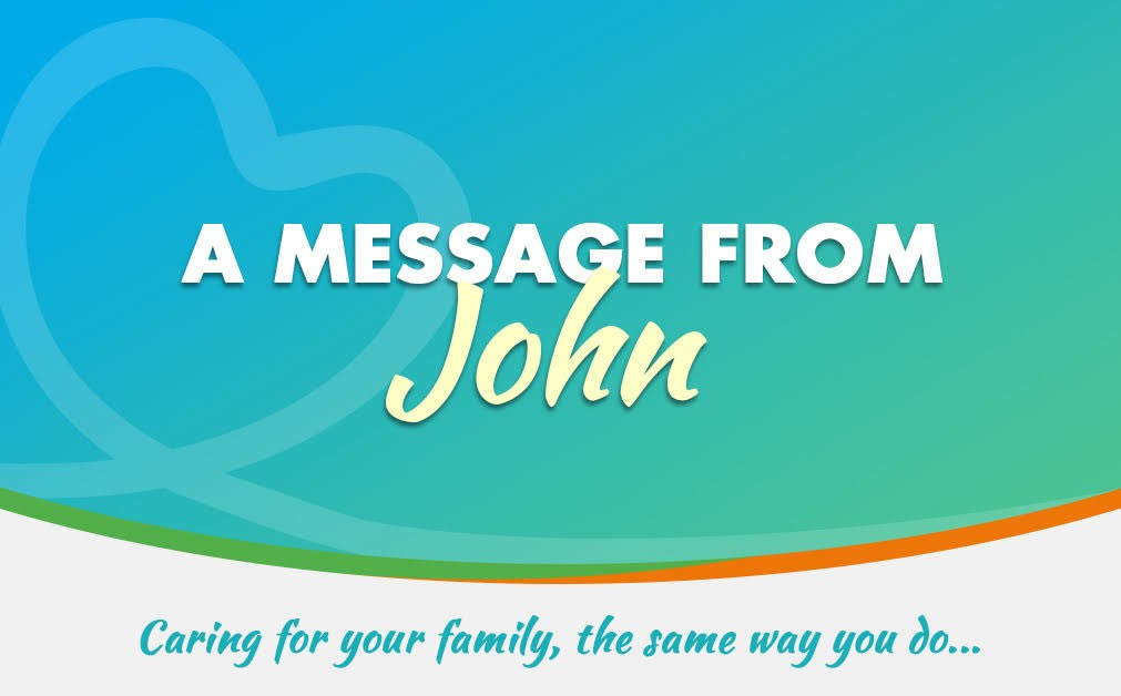 A message from John