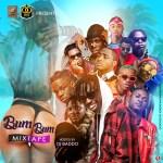 MIXTAPE : DJ Baddo – Bum Bum Mix