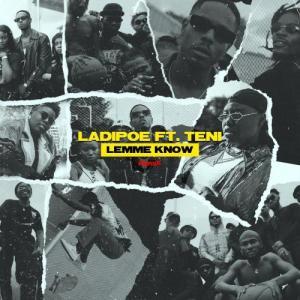 LadiPoe Ft. Teni – Lemme Know (Remix) MP3